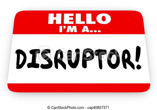 disruptor, naam, illustratie, label, agent, hallo, veranderen, 3d - csp40807371